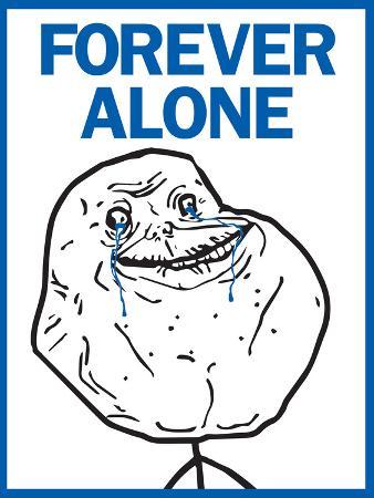 Forever Alone Rage Comic Meme