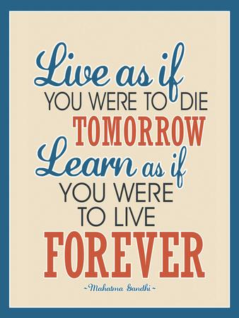 Live As If Learn As If Art Gandhi Quote Poster