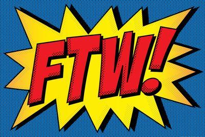 FTW! Comic Pop-Art
