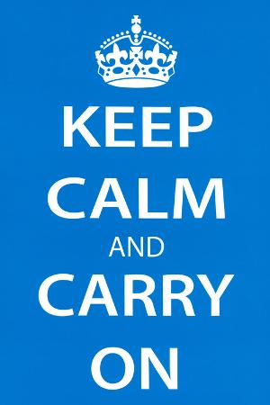 Keep Calm and Carry On (Motivational, Light Blue) Art Poster Print