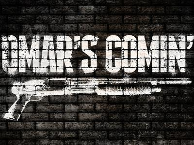 Omar's Comin'