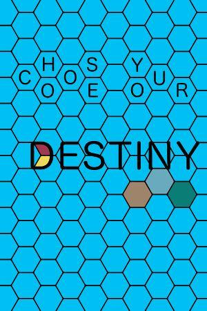 Choose Your Destiny