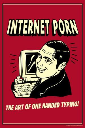 Internet Porn Art Of One Handed Typing Funny Retro Poster