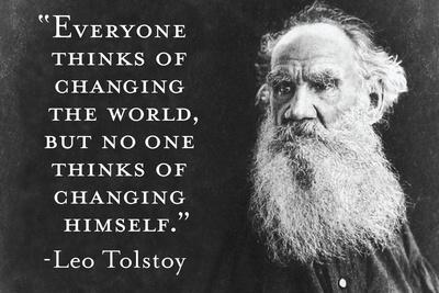 Every Thinks Of Changing World Not Himself Tolstoy Quote Poster