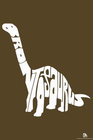 Brontosaurus Text Poster