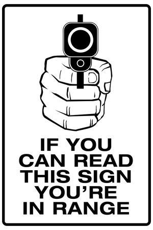 If You Can Read This, You're In Range Sign Poster