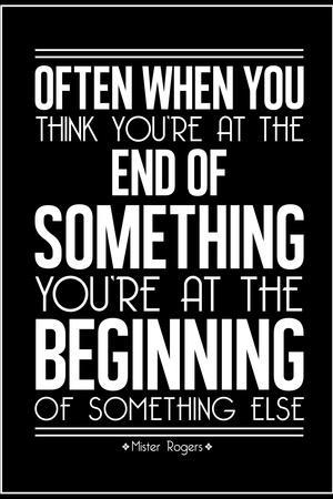 The Beginning Mister Rogers Quote