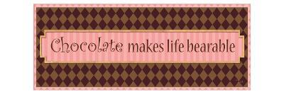 Chocolate makes life bearable