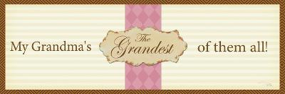 The grandest....