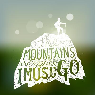 The Mountains are Calling. Hiking Lettering. Vector Print