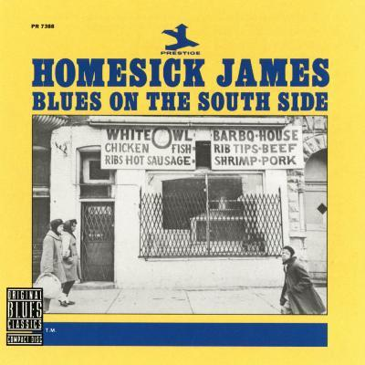 Homesick James - Blues on the South Side