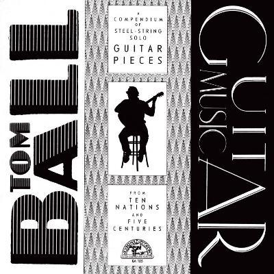 Tom Ball - Guitar Music