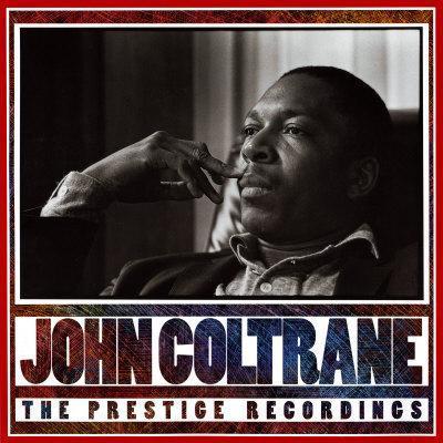 John Coltrane - The Prestige Recordings