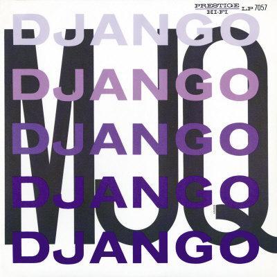 Modern Jazz Quartet - Django