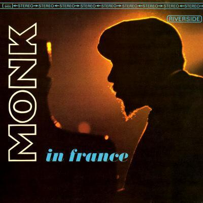 Thelonious Monk - Monk in France