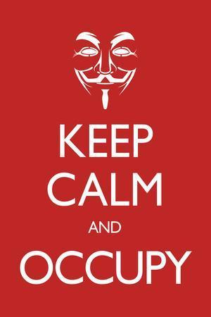 Keep Calm and Occupy