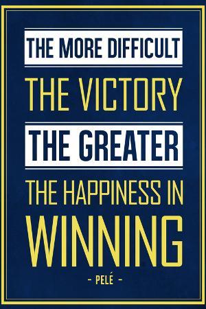 Pele Winning Quote (Brazil) Soccer Sports
