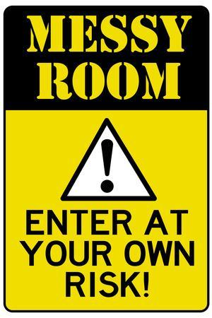 Caution Messy Room Enter At Own Risk