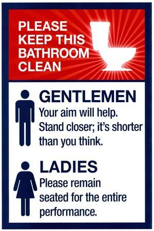 Clean Bathrooms Ladies Gentlemen Sign