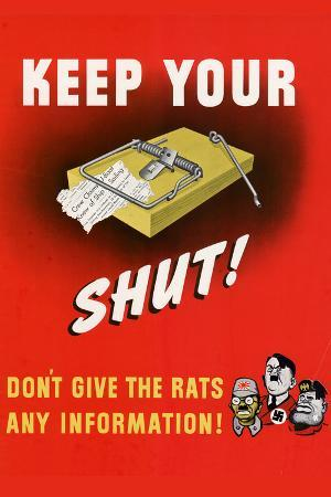 Keep Your Trap Shut... Don't Give the Rats Any Information - WWII War Propaganda