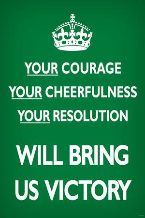 Your Courage Will Bring Us Victory (Motivational, Green)