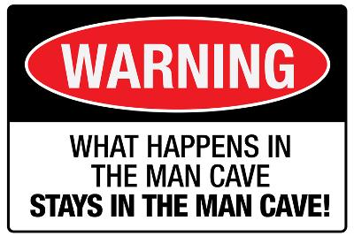 What Happens In the Man Cave