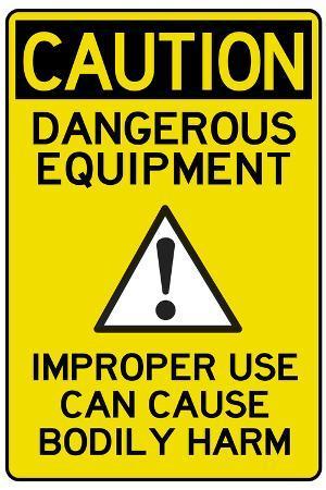 Caution Dangerous Machinery Advisory Work Place
