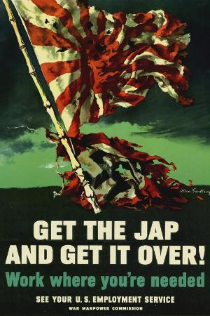 Get The Jap and Get It Over WWII War Propaganda