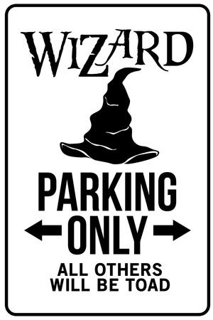 Wizard Parking Only Sign