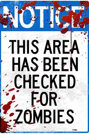 Notice This Area Checked for Zombies