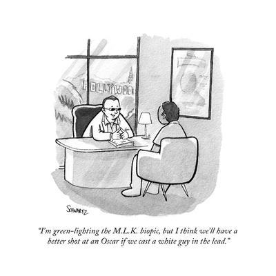 """""""I'm green-lighting the M.L.K. biopic, but I think we'll have a better sho…"""" - Cartoon"""