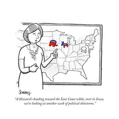 """""""A blizzard's heading toward the East Coast while, over in Iowa, we're loo…"""" - Cartoon"""