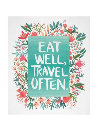 Eat Well Travel Often - Floral