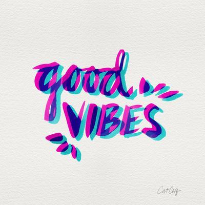 Good Vibes - Magenta and Cyan Ink