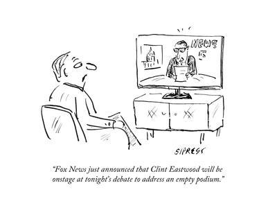 """Fox News just announced that Clint Eastwood will be onstage at tonight's …"" - Cartoon"