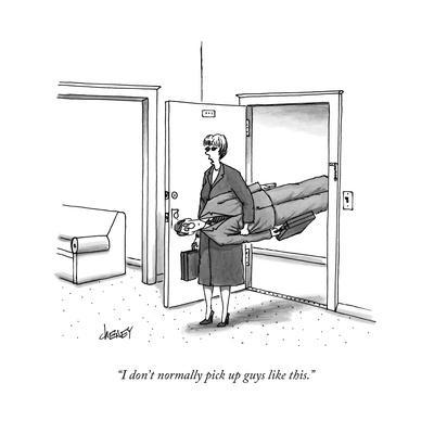 """I don't normally pick up guys like this."" - New Yorker Cartoon"