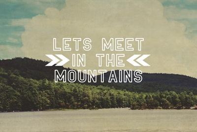 Lets Meet in the Mountains