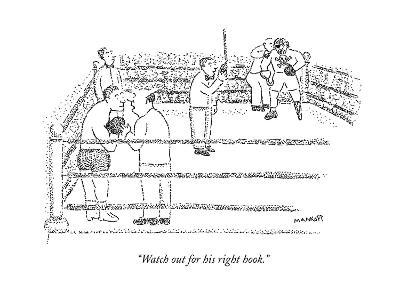 """Watch out for his right hook."" - New Yorker Cartoon"
