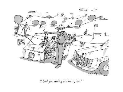 """""""I had you doing six in a five."""" - New Yorker Cartoon"""
