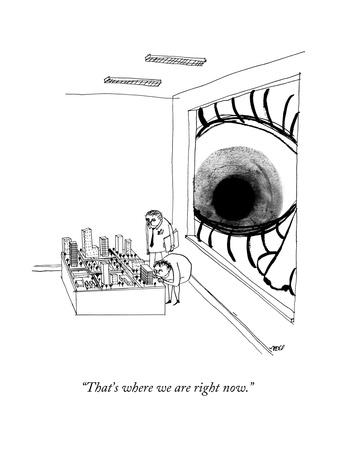 """""""That's where we are right now."""" - New Yorker Cartoon"""