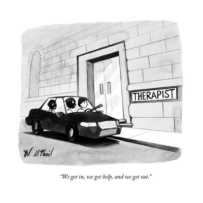 """""""We get in, we get help, and we get out."""" - New Yorker Cartoon"""
