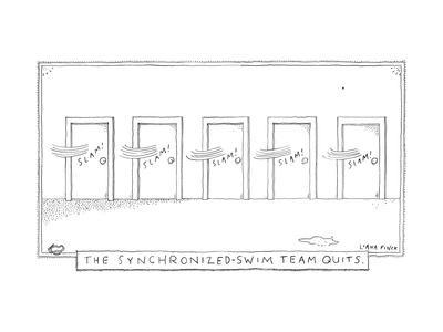 """A row of doors slam closed at the exact same moment -- """"The synchronized s... - New Yorker Cartoon"""