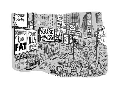 A Times Square-like streetscape displays dozens of billboards stating non-... - New Yorker Cartoon