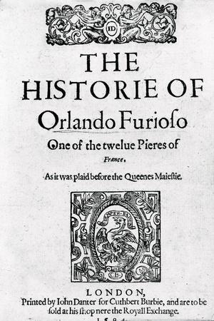 The Historie of Orlando Furioso ' by Robert Greene, 1594