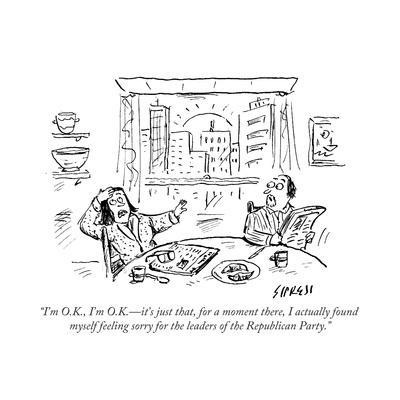 """""""I'm O.K., I'm O.K.—it's just that, for a moment there, I actually found m…"""" - Cartoon"""
