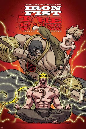 Iron Fist: The Living Weapon No. 3: Iron Fist, Rand, Danny, Kung, Lei