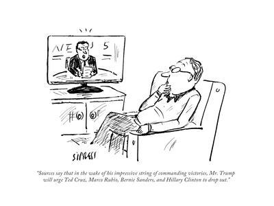 """""""Sources say that in the wake of his impressive string of commanding victo..."""" - Cartoon"""