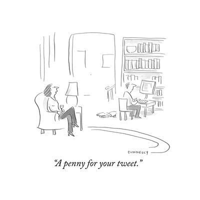 """A penny for your tweet."" - Cartoon"