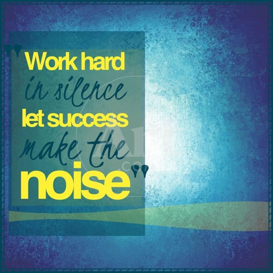 Inspirational Typographic Quote Work Hard In Silence Let Success