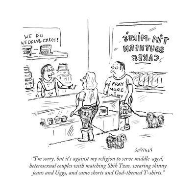"""""""I'm sorry, but it's against my religion to serve middle-aged, heterosexuaÉ"""" - Cartoon"""
